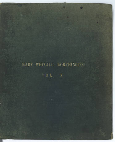 Mary Whitall Worthington diary, volume 10