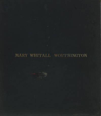 Mary Whitall Worthington diary, volume 12
